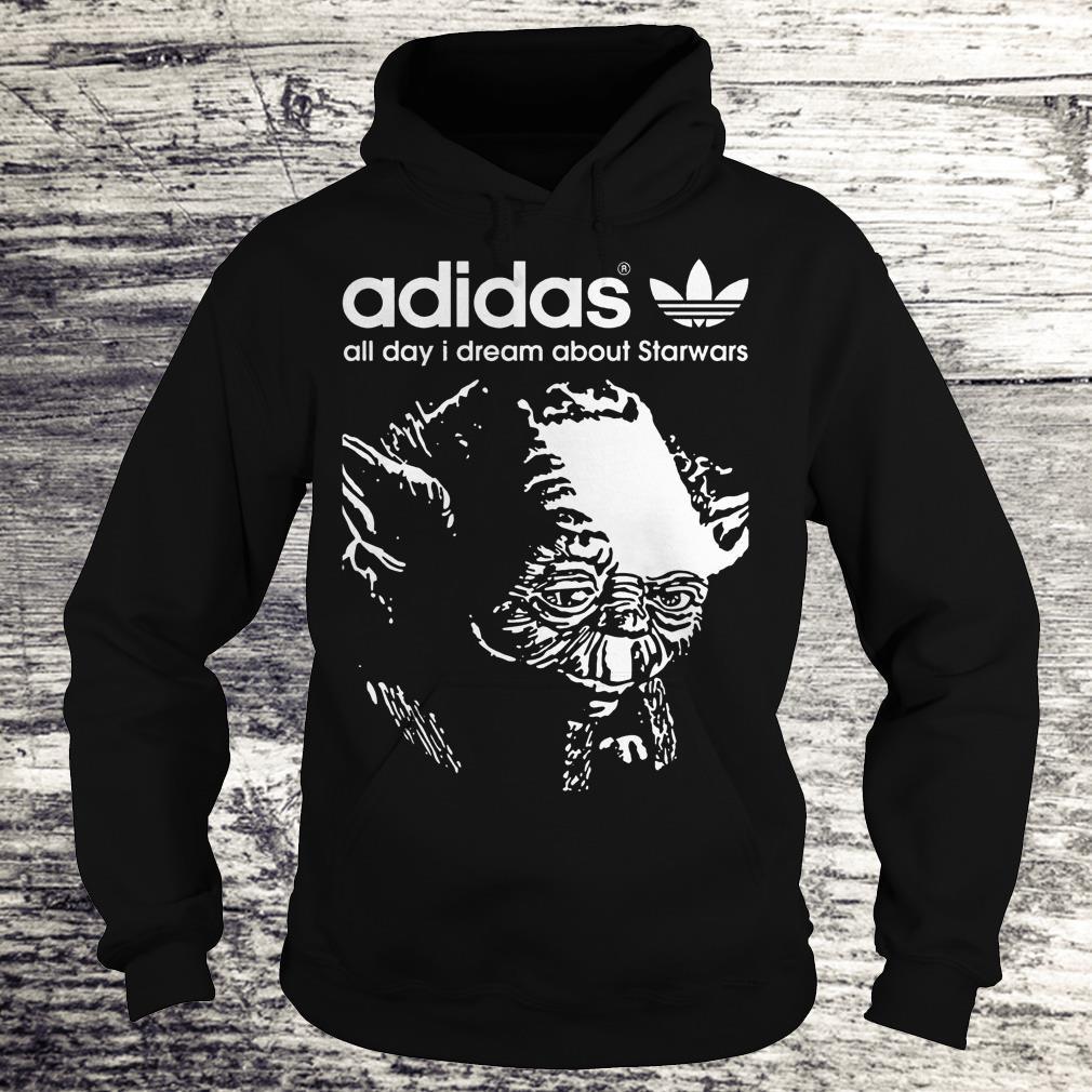 Yoda Adidas All Day I Dream About Star Wars Shirt Hoodie