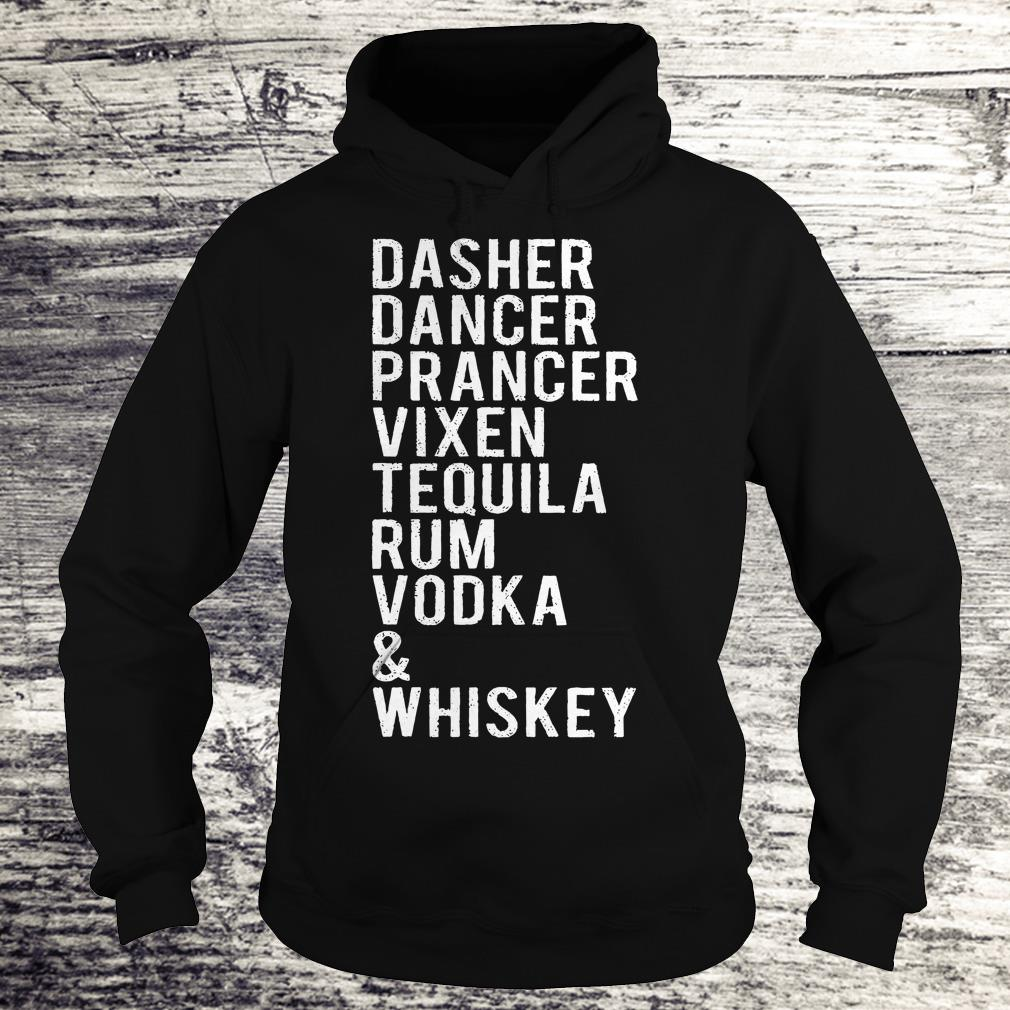 Awesome Dasher dancer prancer vixen tequila rum vodka whiskey shirt Hoodie