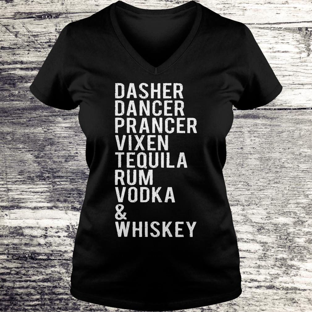 Awesome Dasher dancer prancer vixen tequila rum vodka whiskey shirt Ladies V-Neck