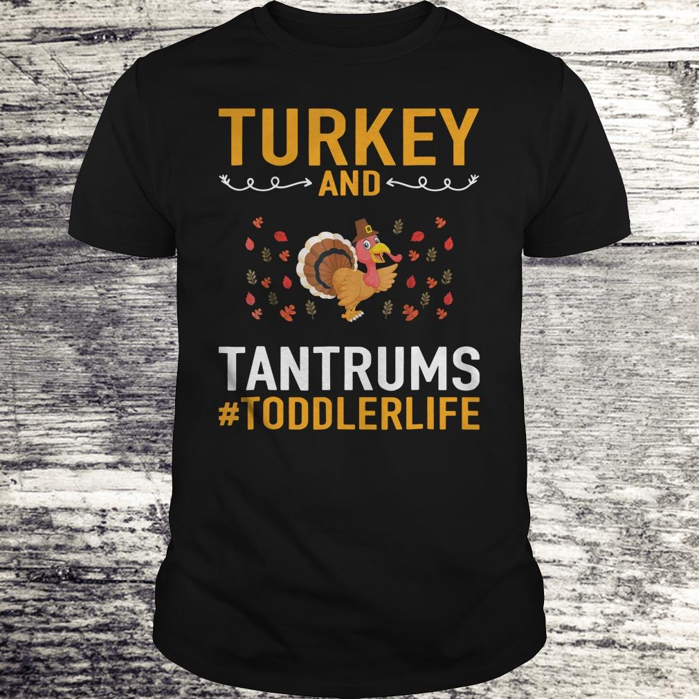 Awesome Turkey And Tantrums Toddler Life shirt Classic Guys / Unisex Tee
