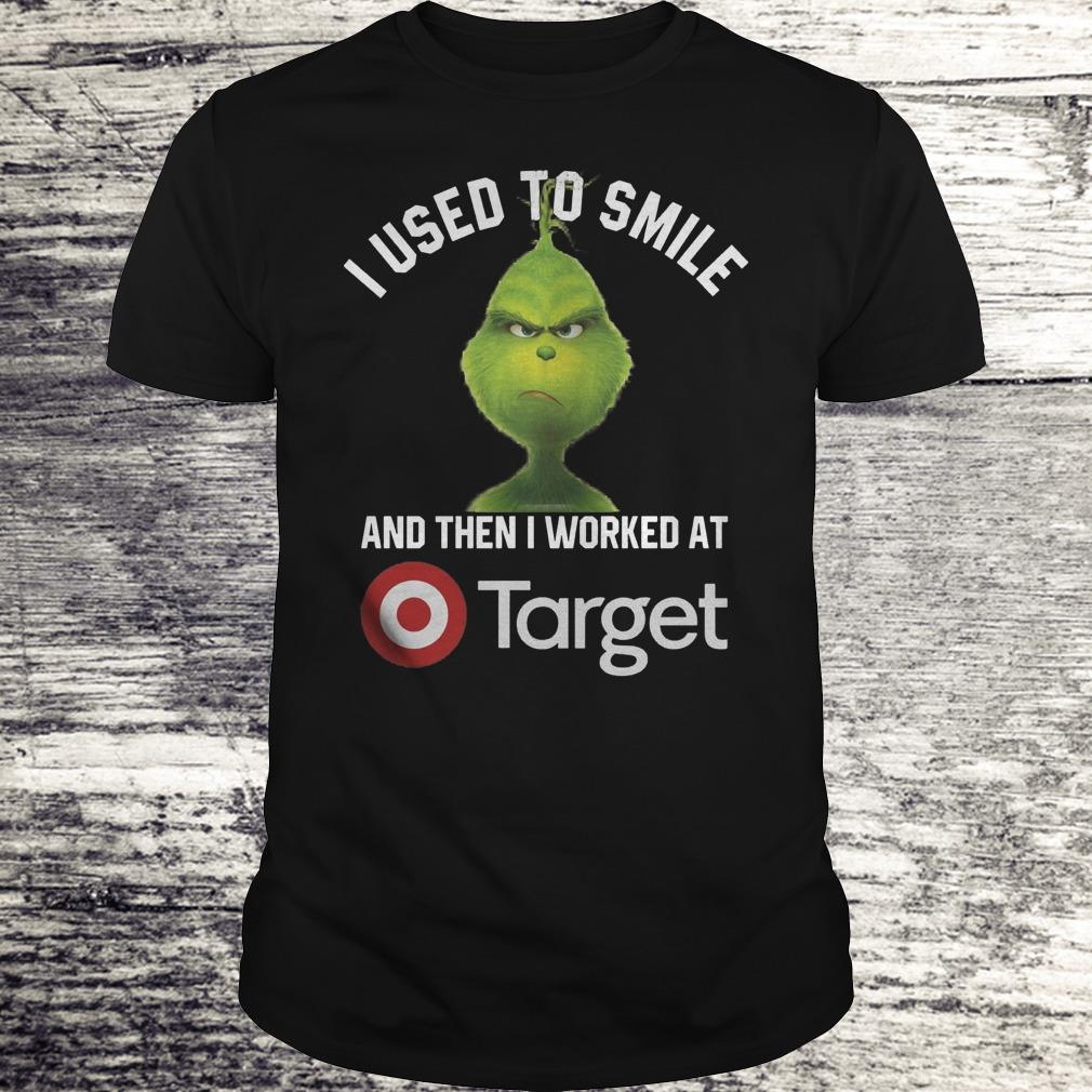 Funny Grinch I used to smile and then i worked at Target shirt, sweater Classic Guys / Unisex Tee