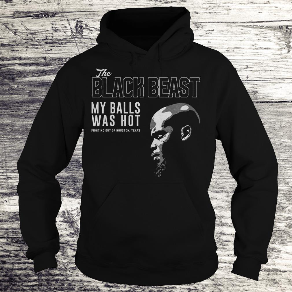 Nice Derrick Lewis The black beast my balls was hot shirt Hoodie