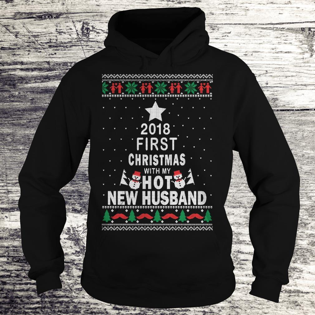 Official 2018 first christmas with my hot new husband shirt Hoodie