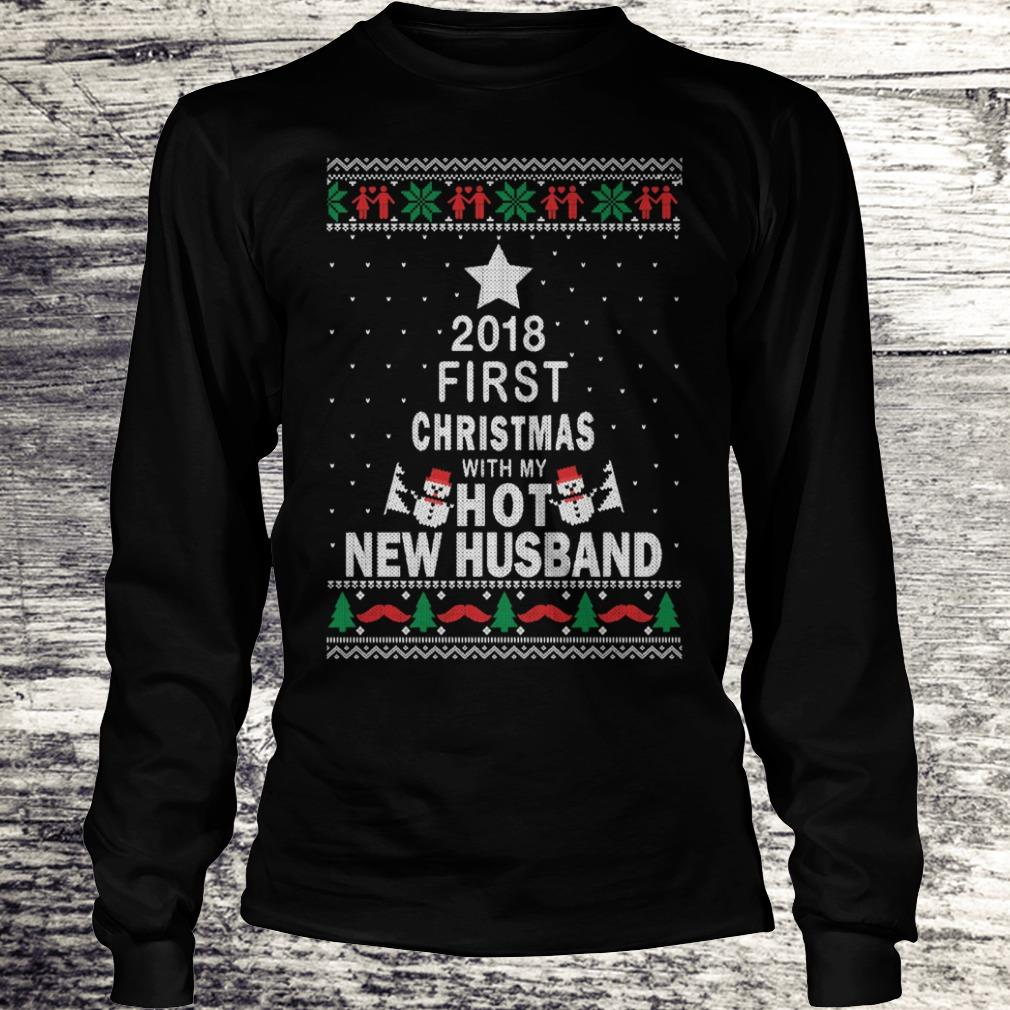 Official 2018 first christmas with my hot new husband shirt Longsleeve Tee Unisex