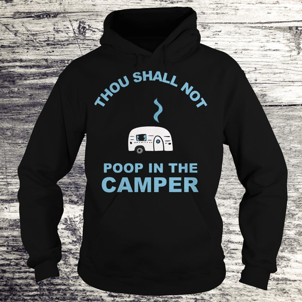 Official Camping Thou shall not poop in the camper shirt Hoodie