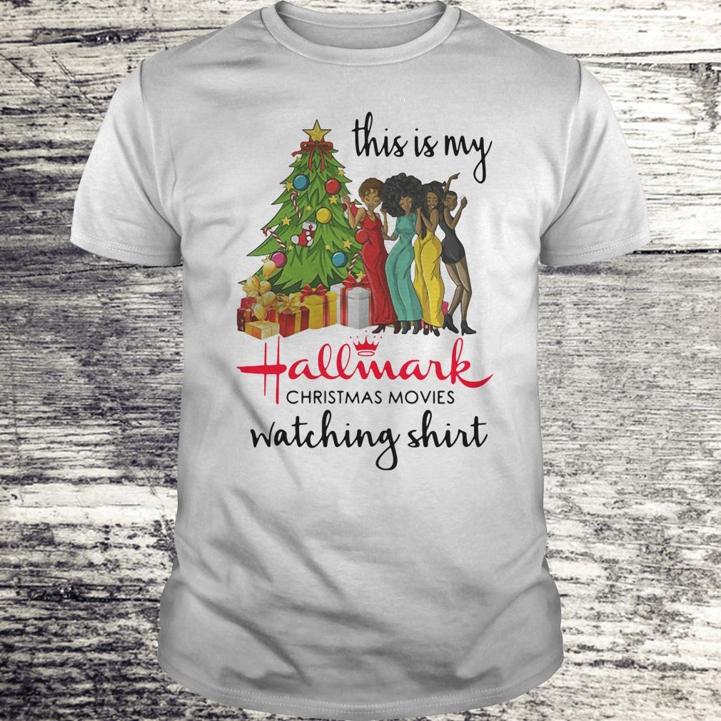 Official This is my Black girls Hallmark Christmas movie watching shirt Classic Guys / Unisex Tee