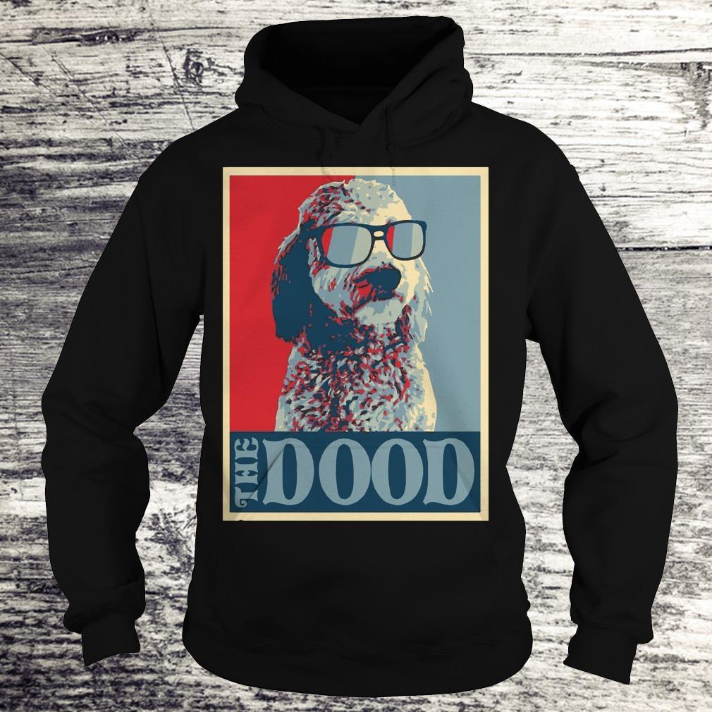 Premium Goldendoodle The Dood shirt Hoodie