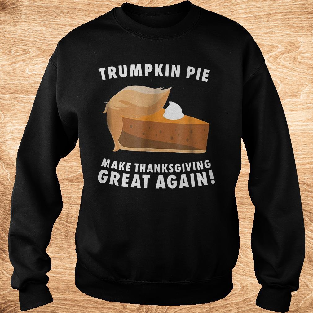 Premium Trumpkin pie make thanksgiving great again shirt Sweatshirt Unisex
