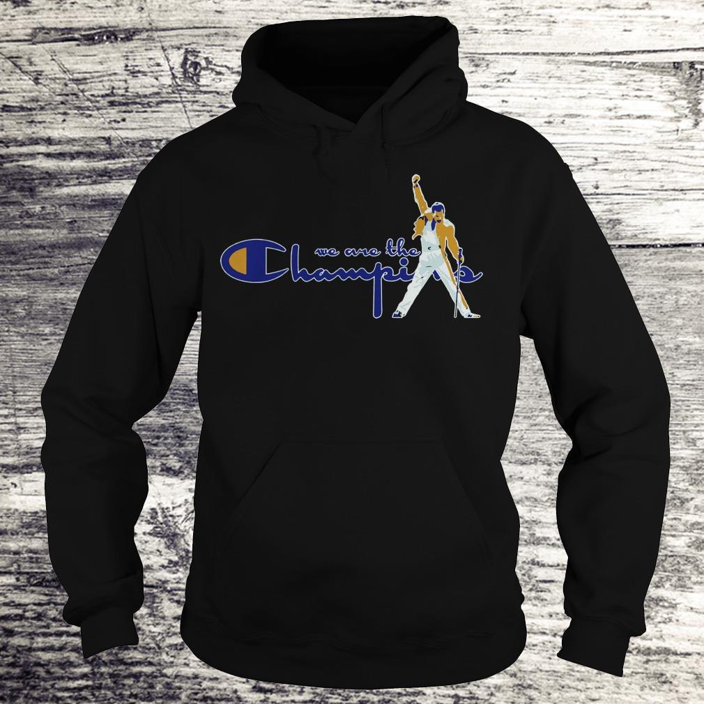 Premium We are the champions Freddie Mercury shirt Hoodie