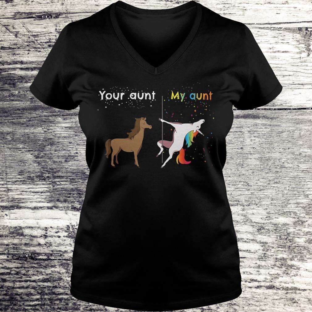 Premium Your aunt My aunt unicorn shirt Ladies V-Neck