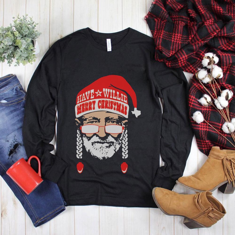 Original Have Willie Merry Christmas shirt