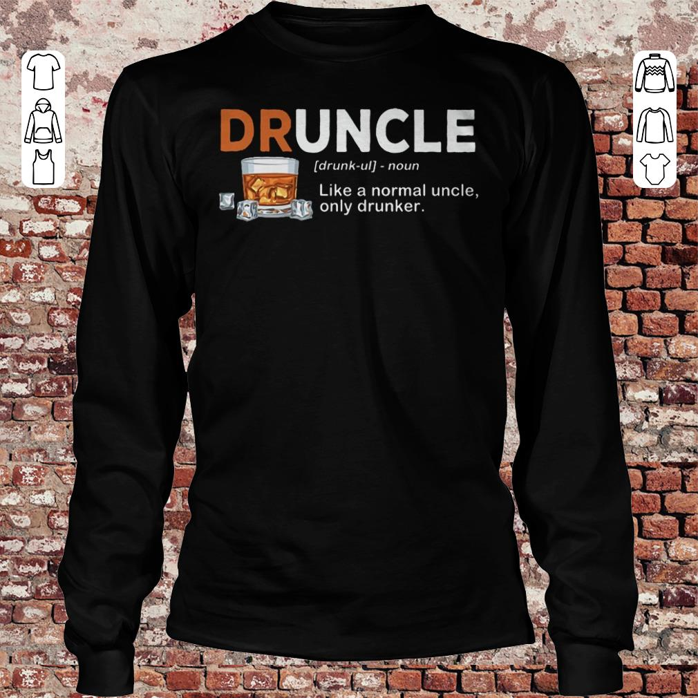 Official Druncle definition Shirt sweater Longsleeve Tee Unisex
