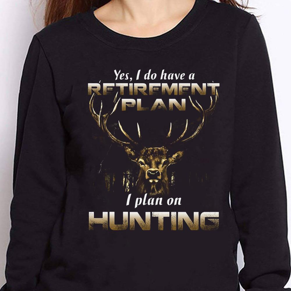 https://teesporting.com/wp-content/uploads/2018/12/Premium-Yes-I-do-have-a-retirement-plan-I-plan-on-Hunting-shirt_4.jpg