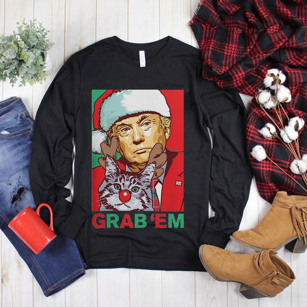 Best price Santa Trump Cat Reindeer Grab Em shirt