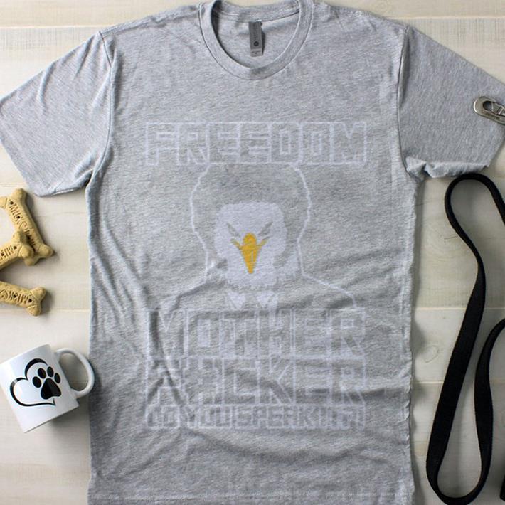 37e583b02c817 Freedom mother fucker Samuel Eagle Jackson shirt