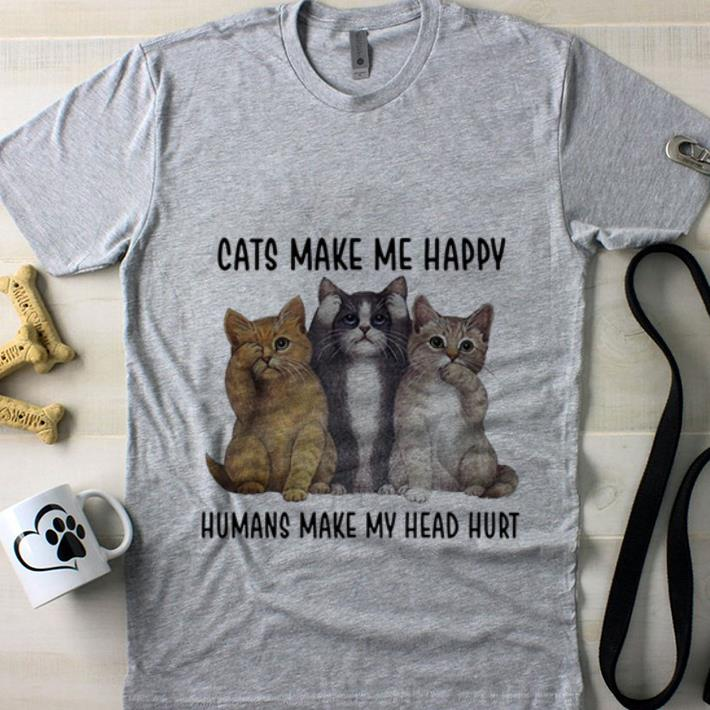 62d2ea83665f Make my head hurt cats make me happy humans shirt, hoodie, sweater ...