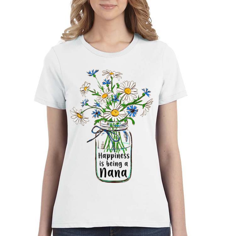 Original Happiness Is Being Nana Flower Art Mother Day Shirt 3 1.jpg