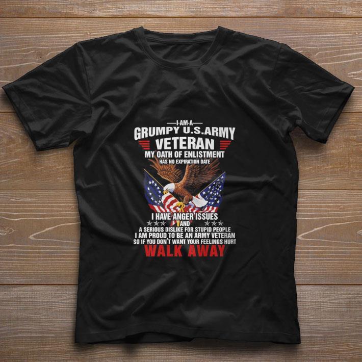 Funny Grumpy us army veteran my oath of enlistment walk away shirt
