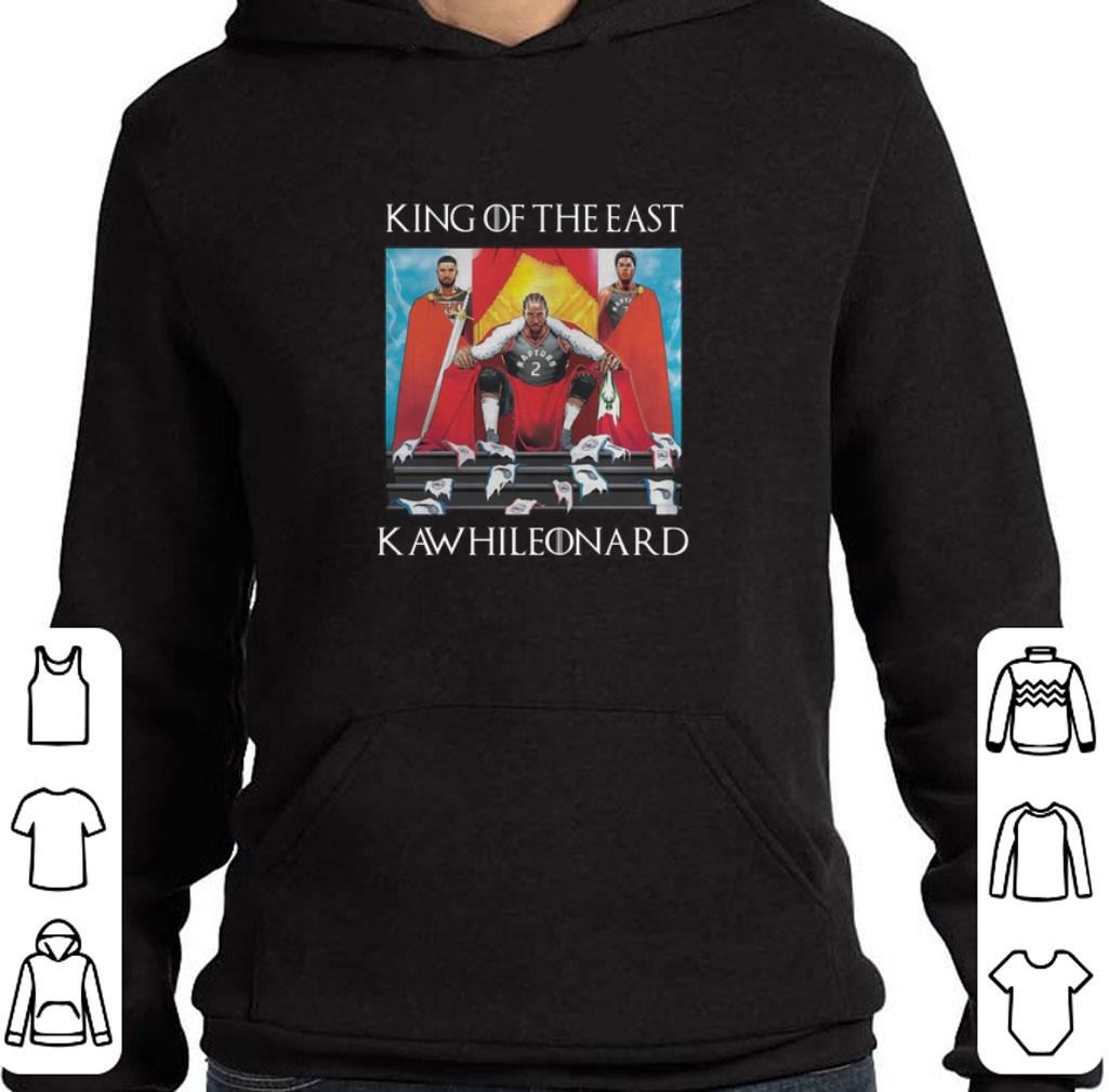 Hot Toronto Raptors Kawhi Leonard King Of The East shirt