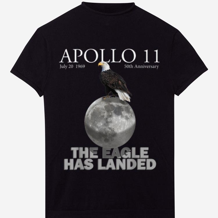 Premium Apollo 11 50th Anniversary The Eagle Has Landed American Proud shirt