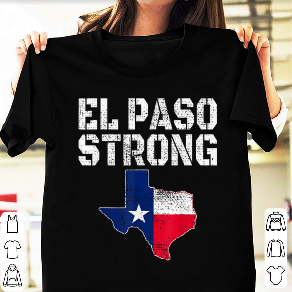 Hot El Paso Strong shirt