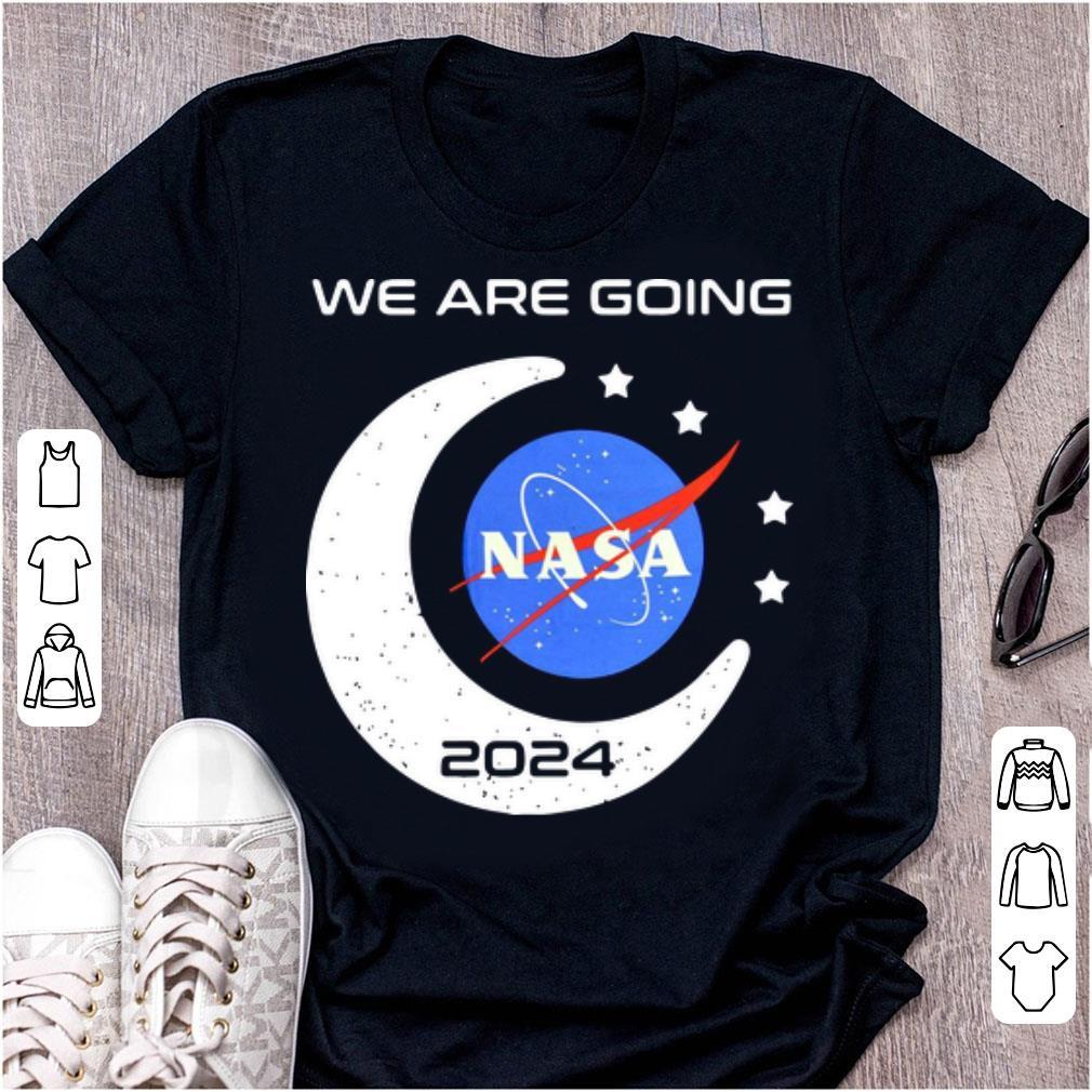 Hot We Are Going Nasa 2024 shirt