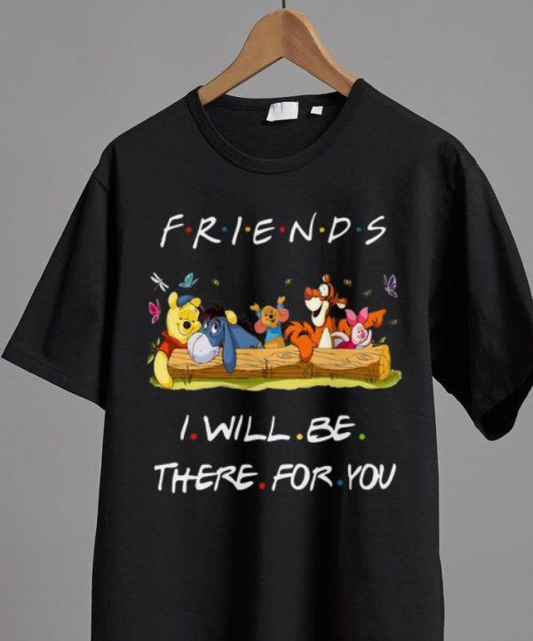 Original Winniepedia Friends I Will Be There For You Disney Shirt 2 1.jpg