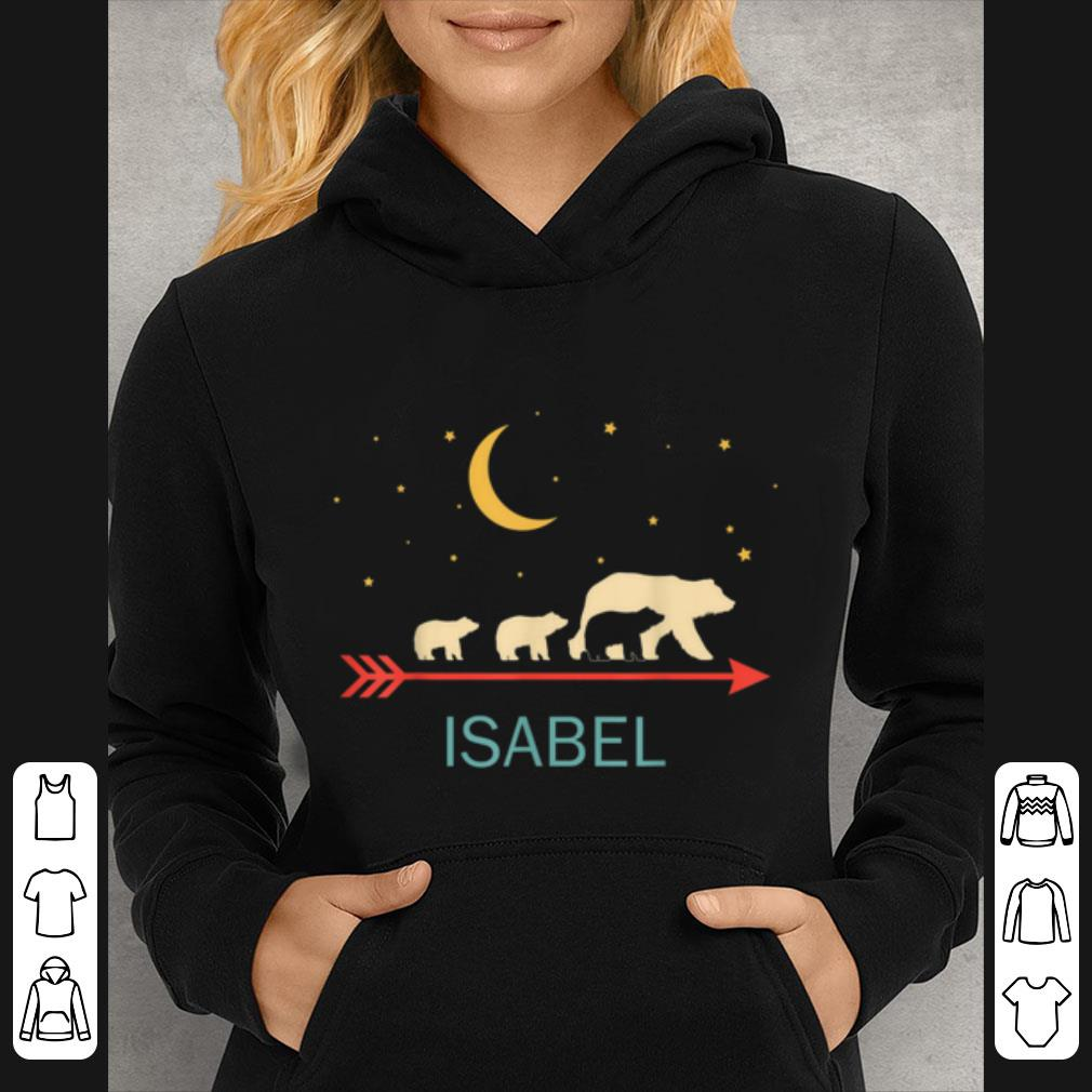 Original Isabel Name Gift Personalized Mama Bear With 3 Cubs shirt