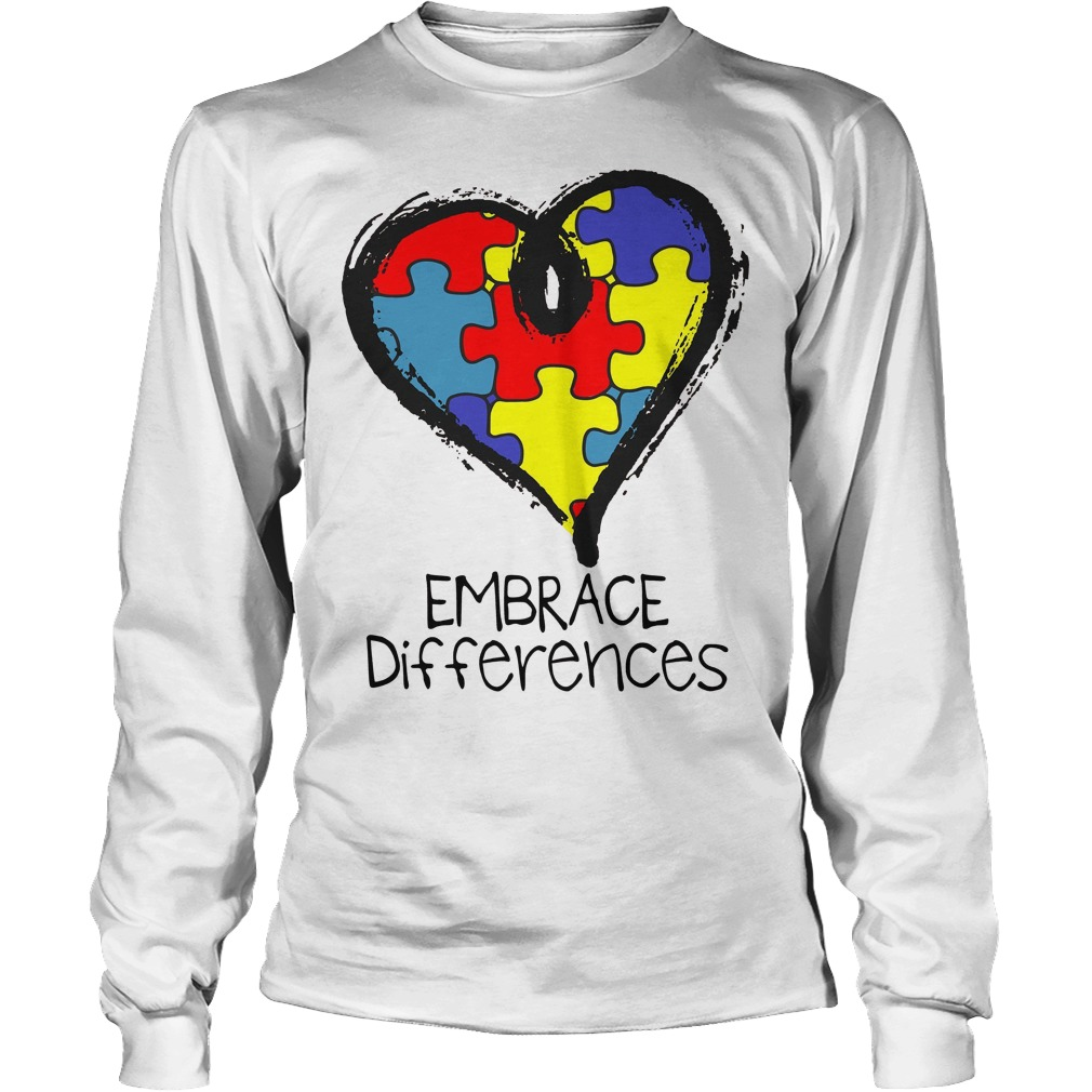 Autism Awareness Embrace Differences Longsleeve