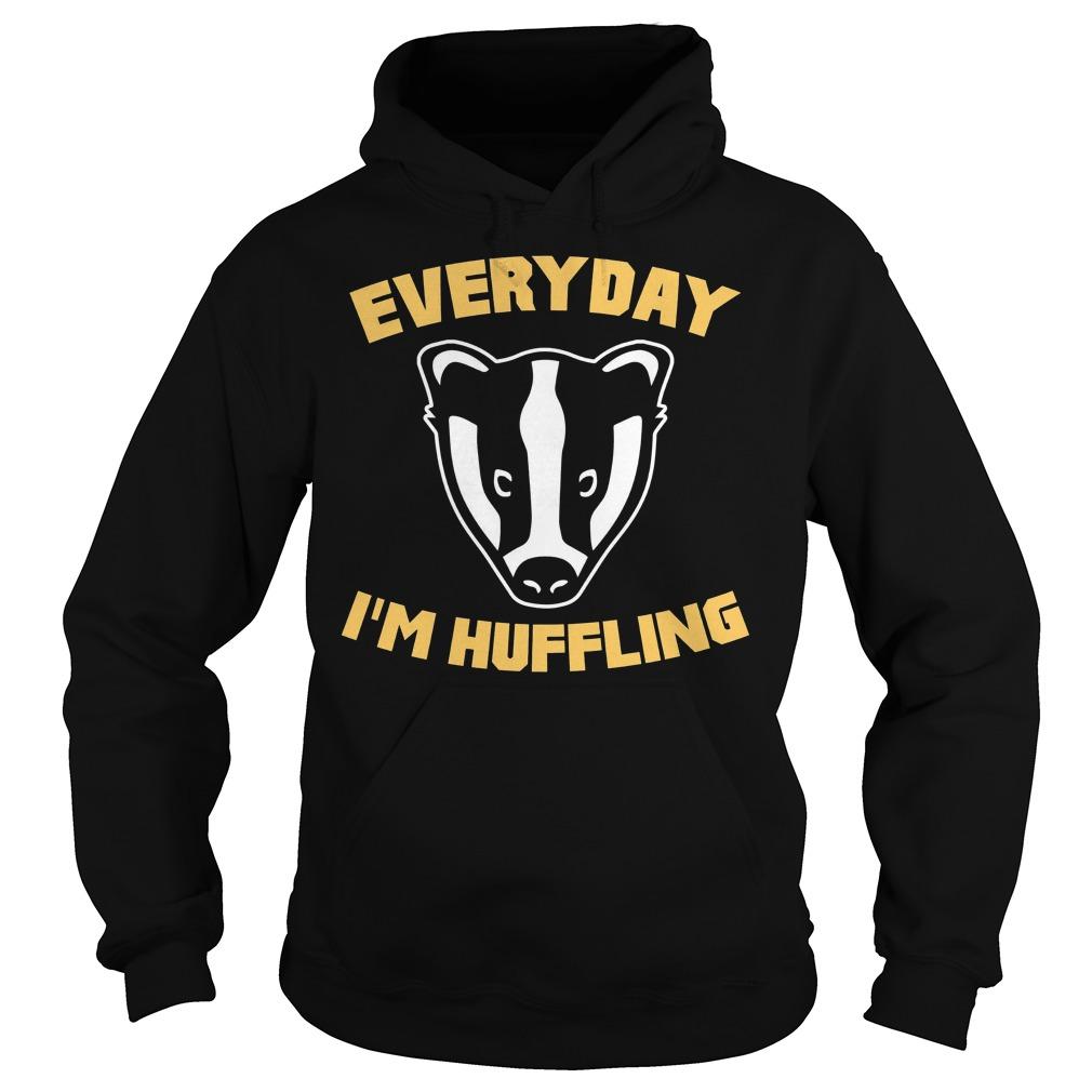 Everyday I'm Huffling Huffling Hoodie