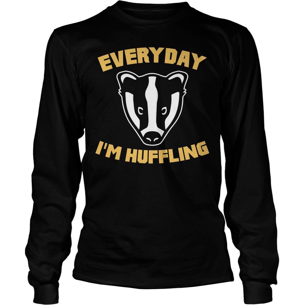 Everyday I'm Huffling Huffling Longsleeve