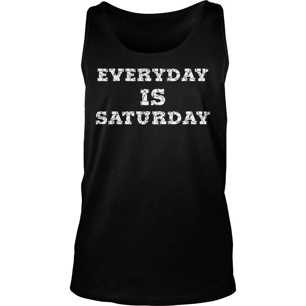 Everyday Is Saturday Tanktop