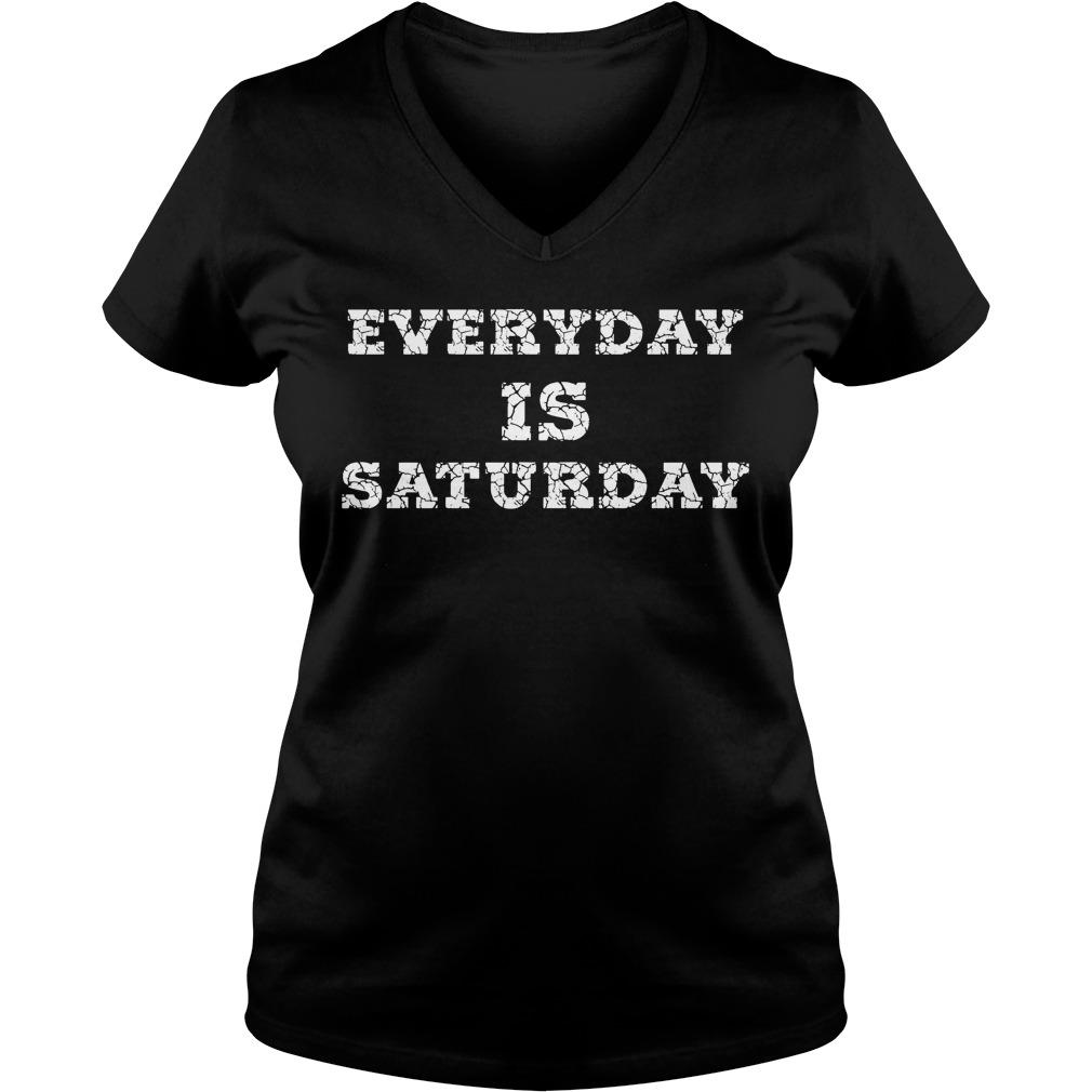 Everyday Is Saturday V Neck