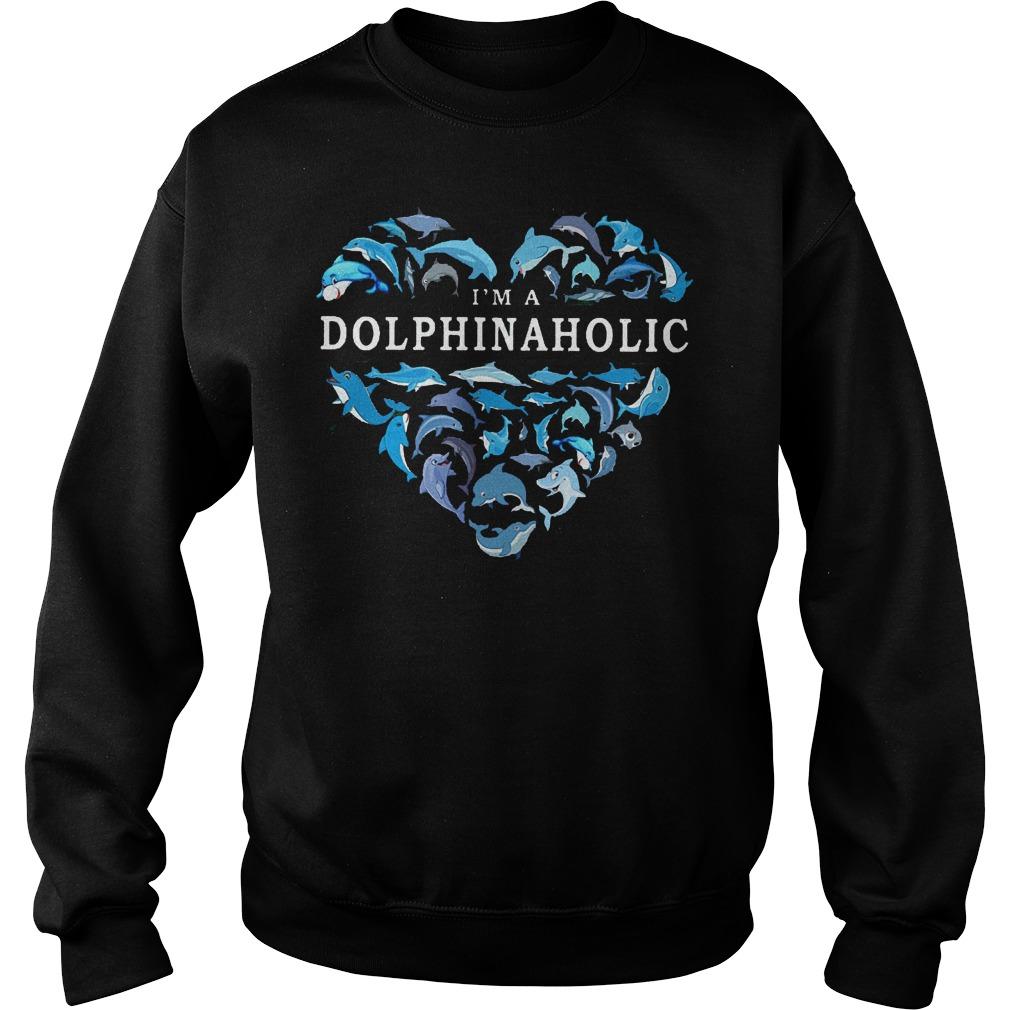 I Am A Dolphinaholic Dolphin Aholic Sweater