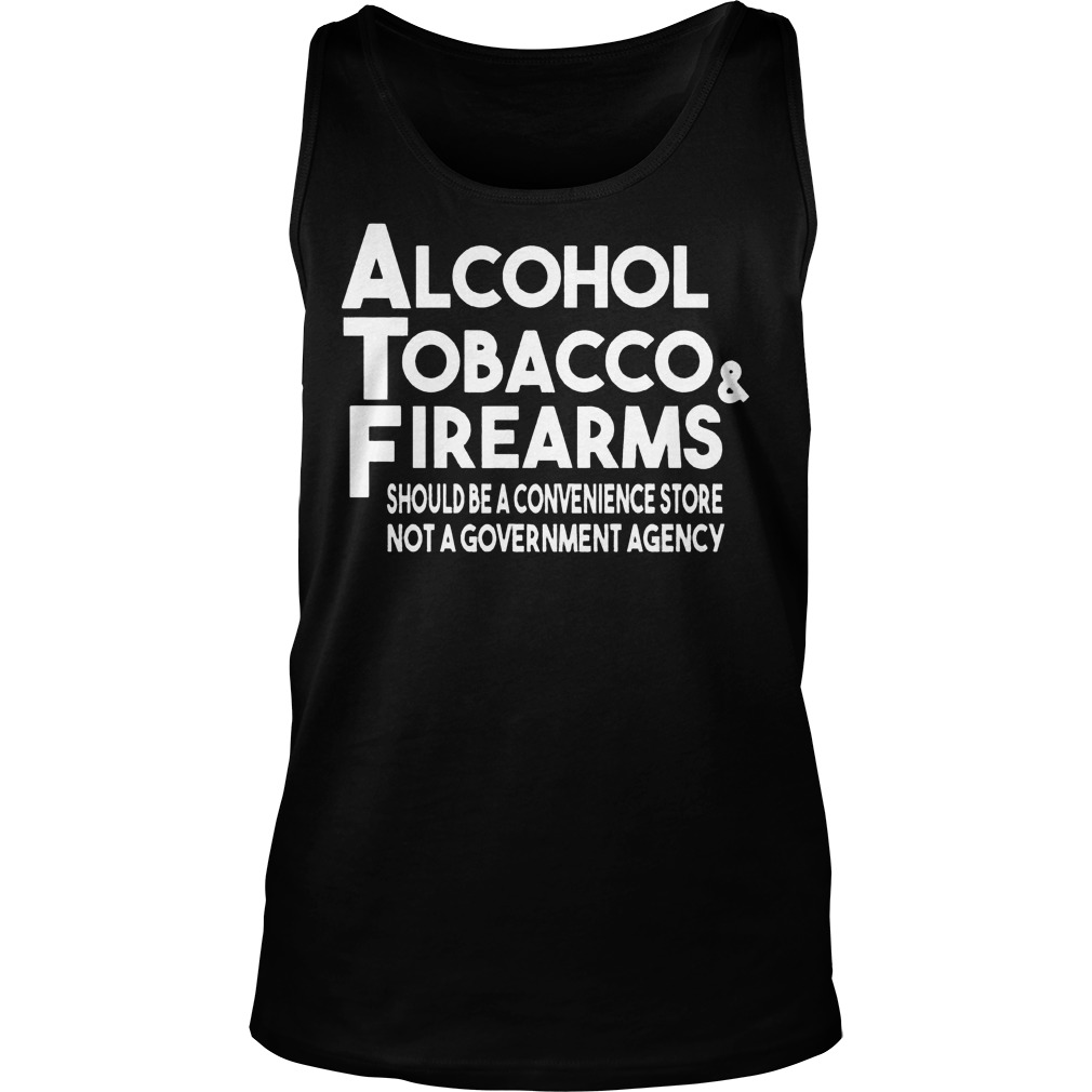 Alcohol Tobacco And Firearms Tanktop