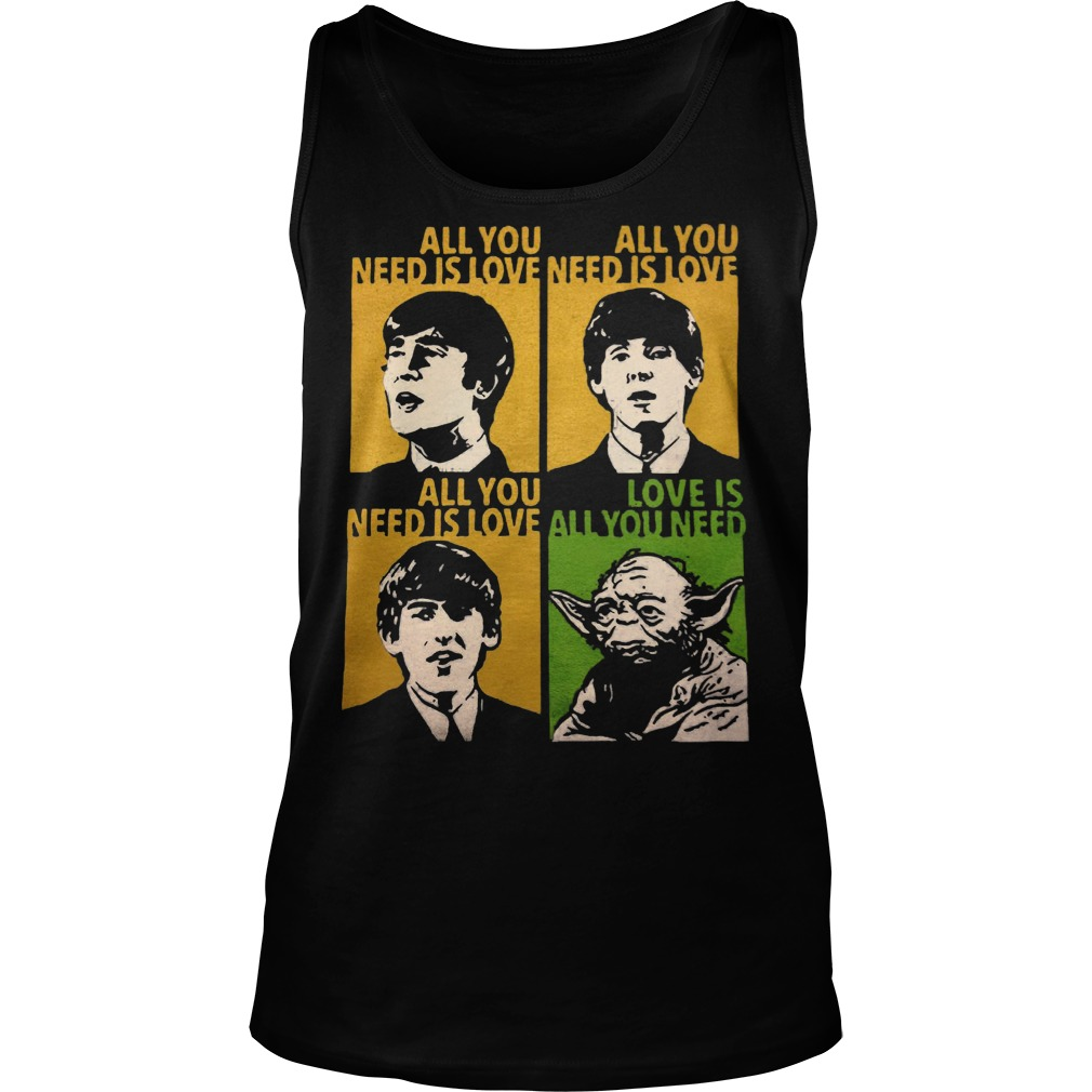 All You Need Is Love Beatles Yoda Tanktop