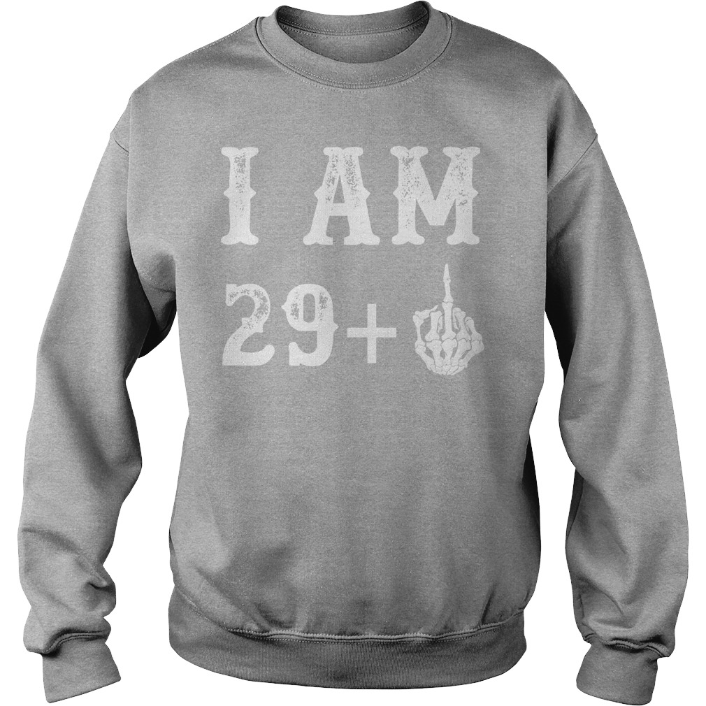 I Am 29 Plus Middle Finger 30th Birthday Gift Sweater