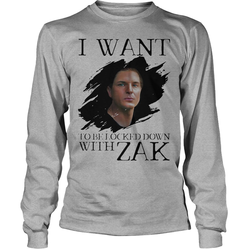 I Want Be Locked Down With Zak Bagas Ghost Adventures Longsleeve