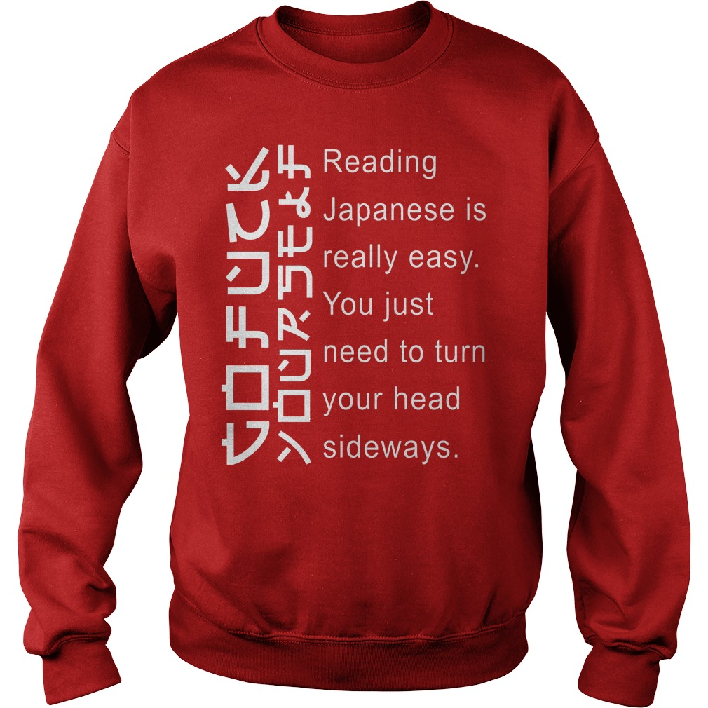 Japanese Is Really Easy You Just Need To Turn Your Head Sideways Sweater