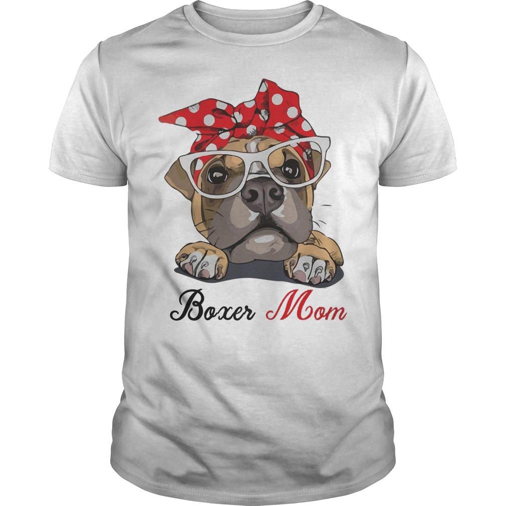 Cute Boxer Dog Mom Shirt