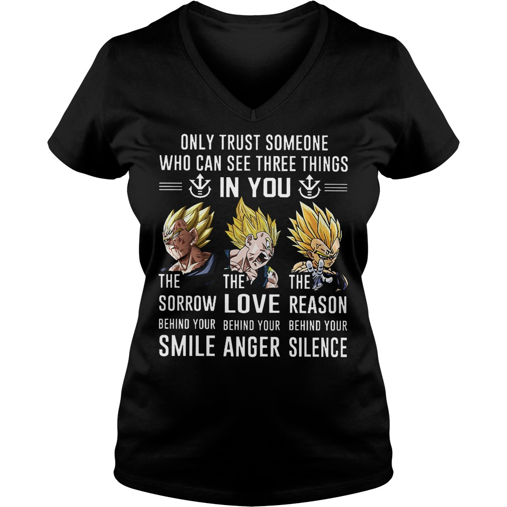 Goku Only Trust Someone Who Can See Three Things In You V Neck