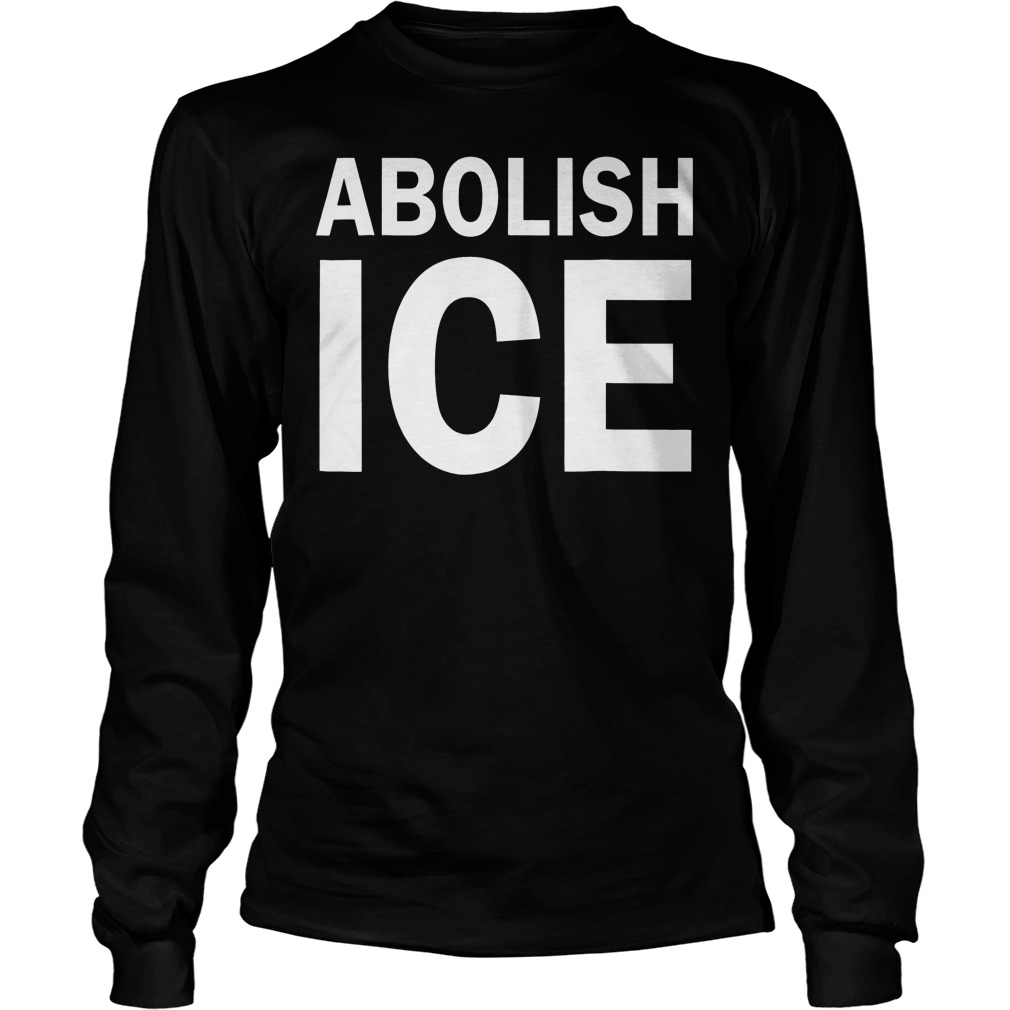 Abolish Ice Immigration Longsleeve