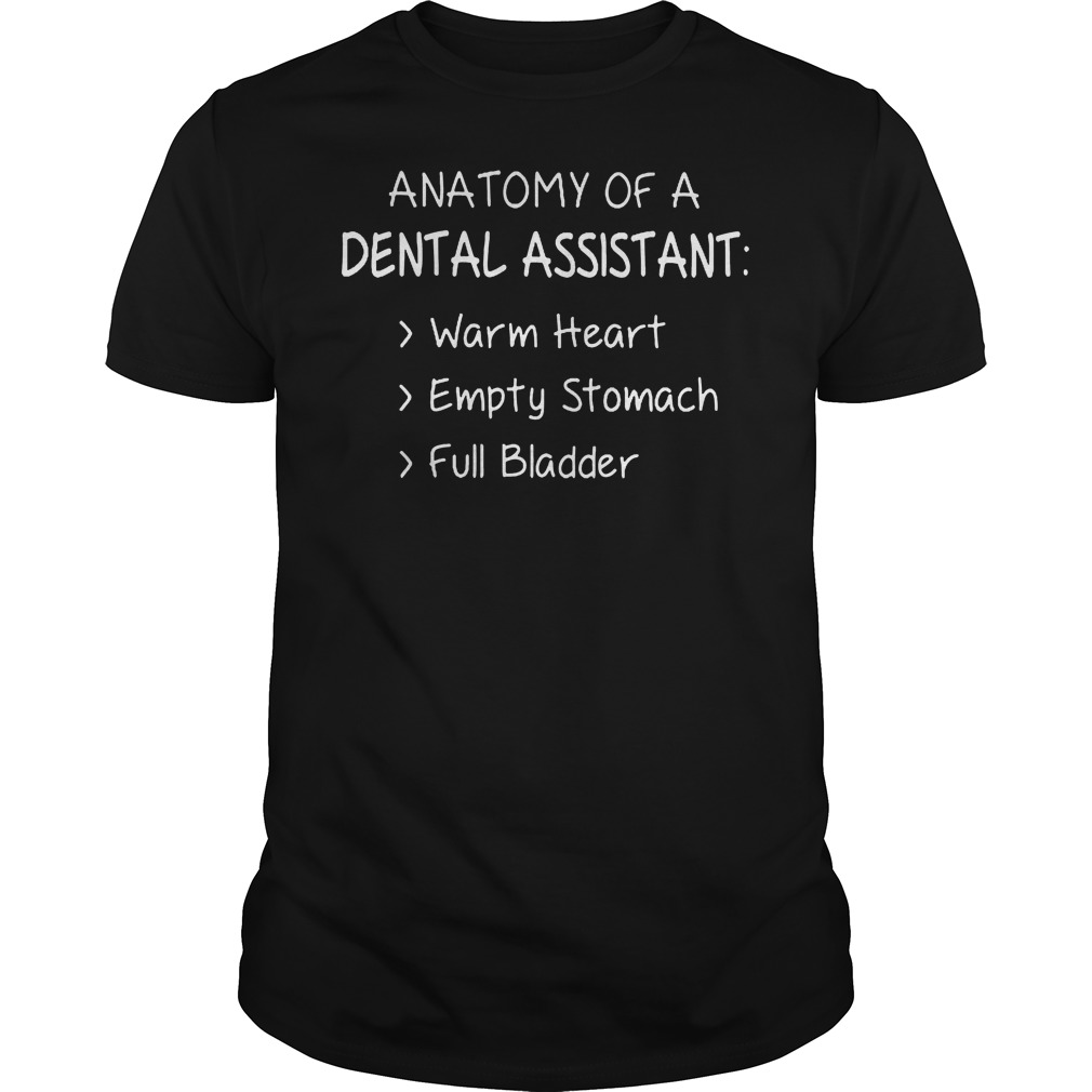 Anatomy Of A Dental Assistant T Shirt