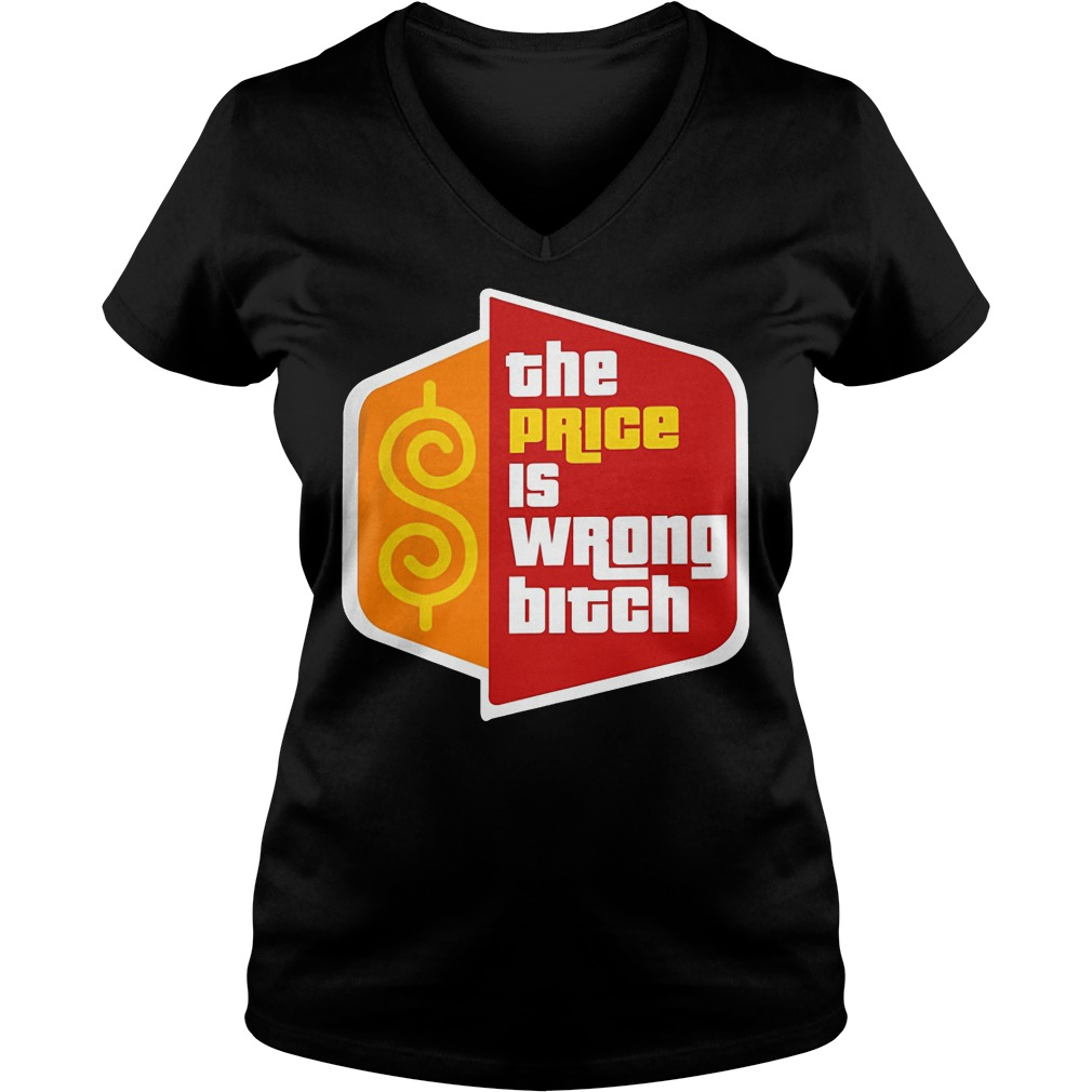 Happy Gilmore The Price Is Wrong Bitch V Neck