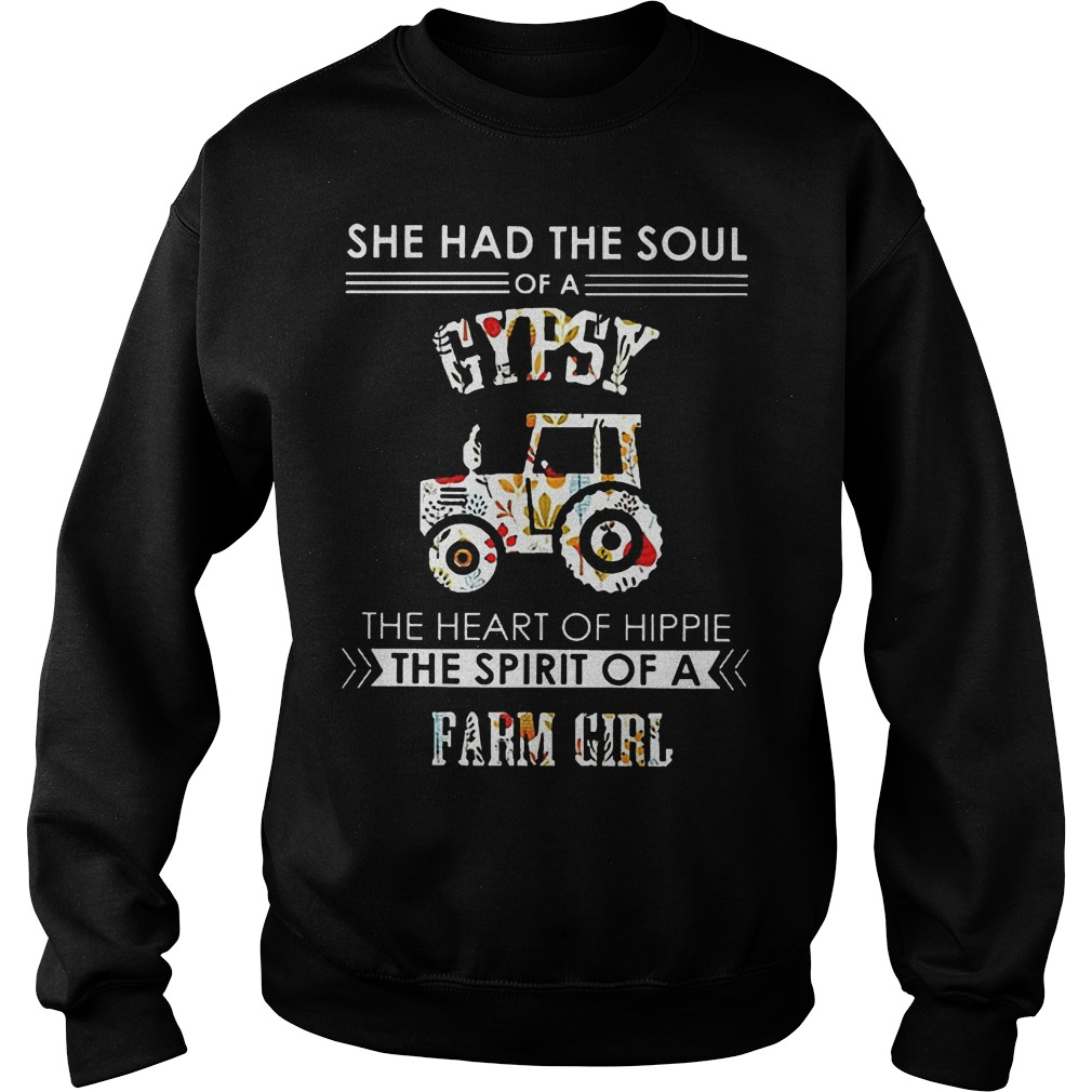 She Had The Soul Of A Gypsy The Heart Of Hippie The Spirit Of A Farm Girl Sweater