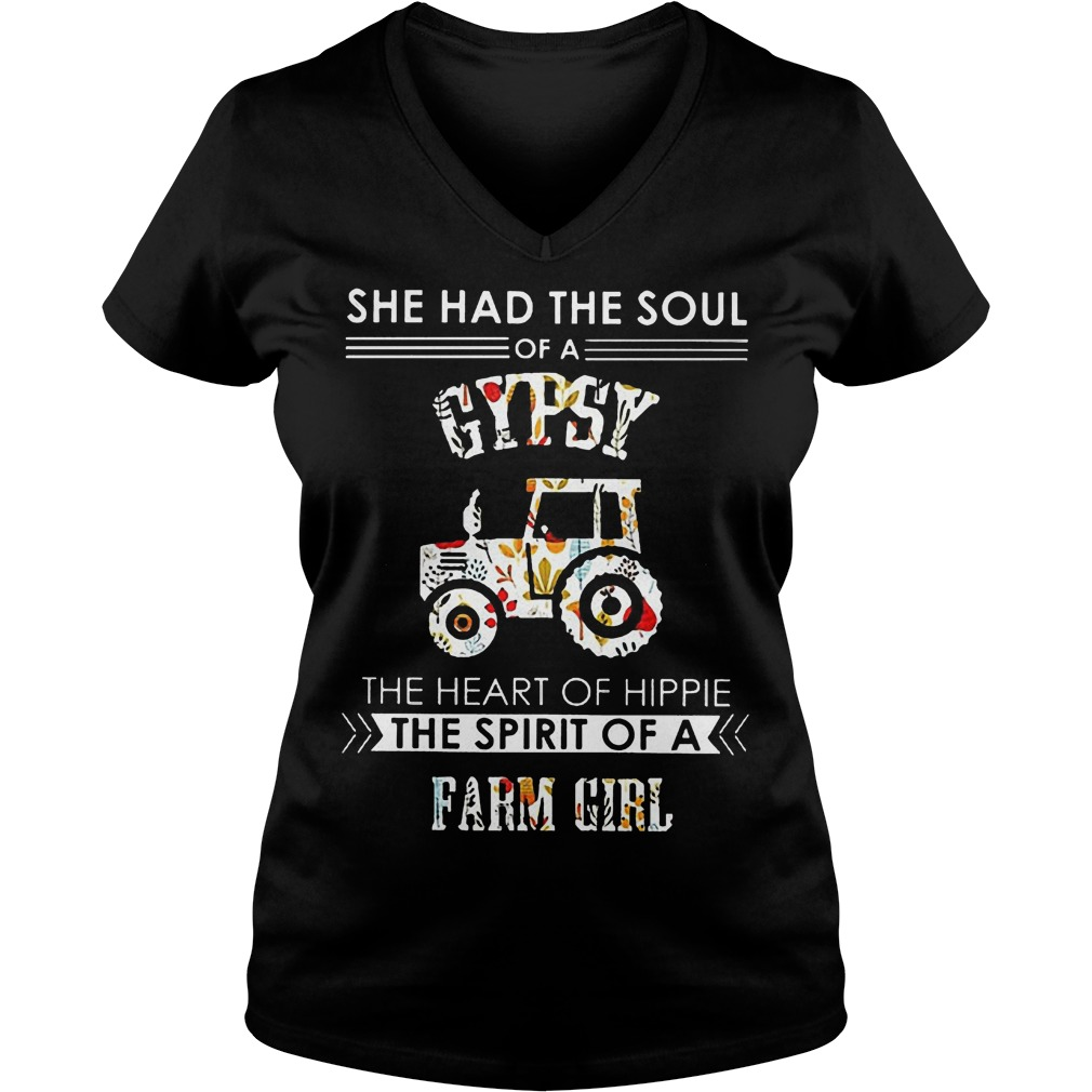 She Had The Soul Of A Gypsy The Heart Of Hippie The Spirit Of A Farm Girl V Neck