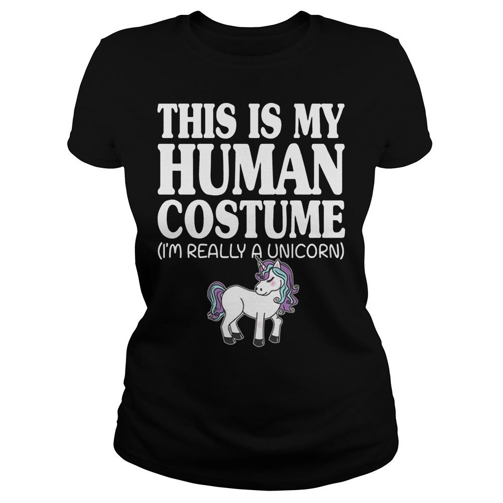 This Is My Human Costume Unicorn Ladies