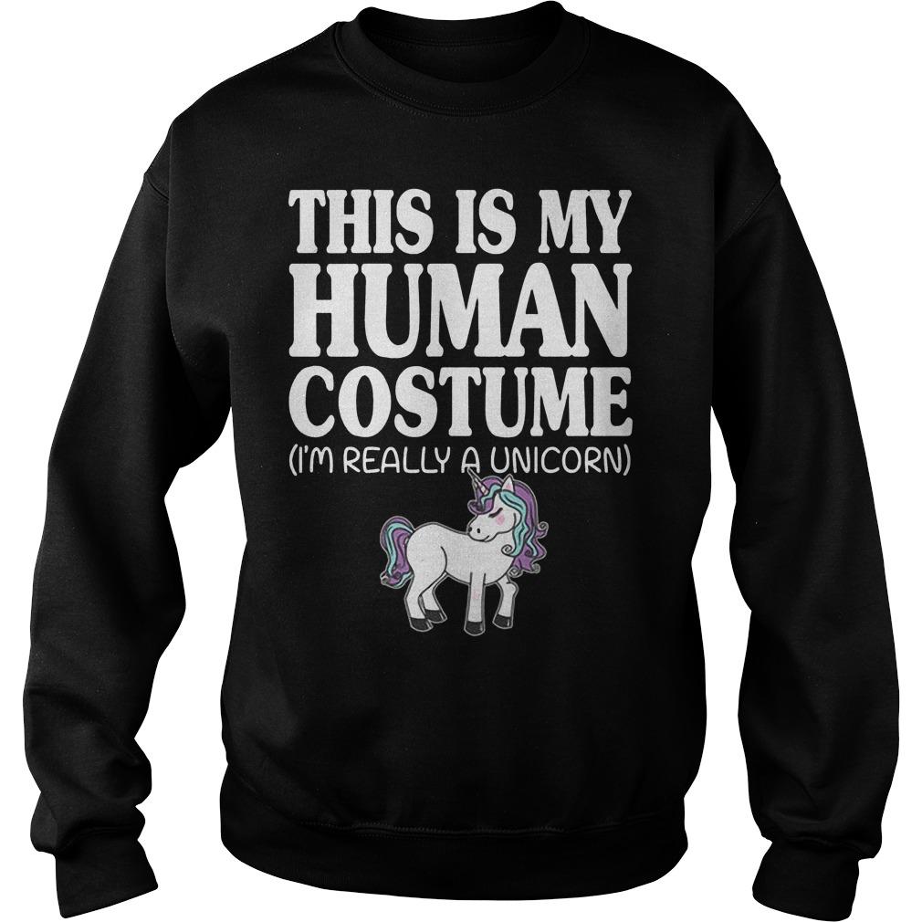This Is My Human Costume Unicorn Sweater