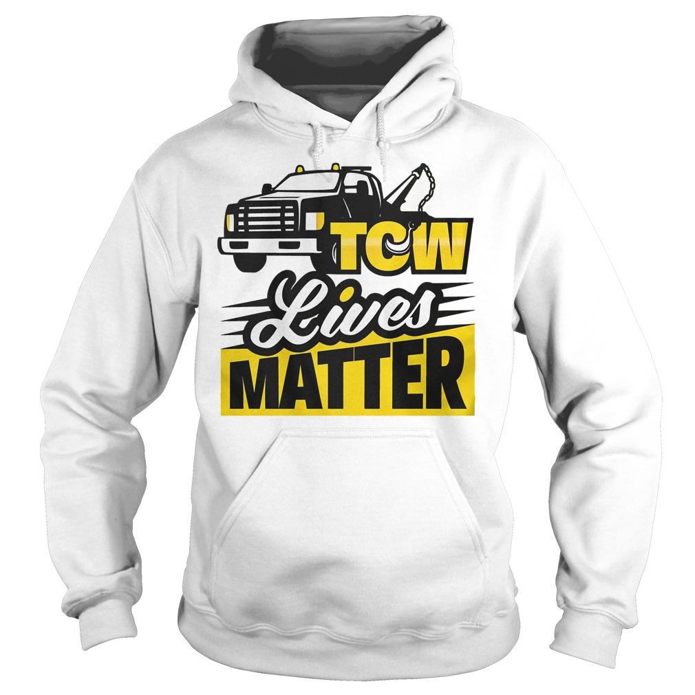 Tow Lives Matter Hoodie