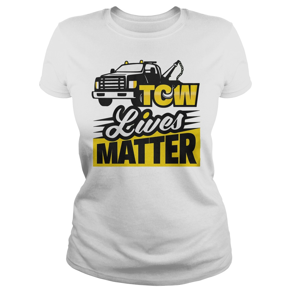Tow Lives Matter Ladies